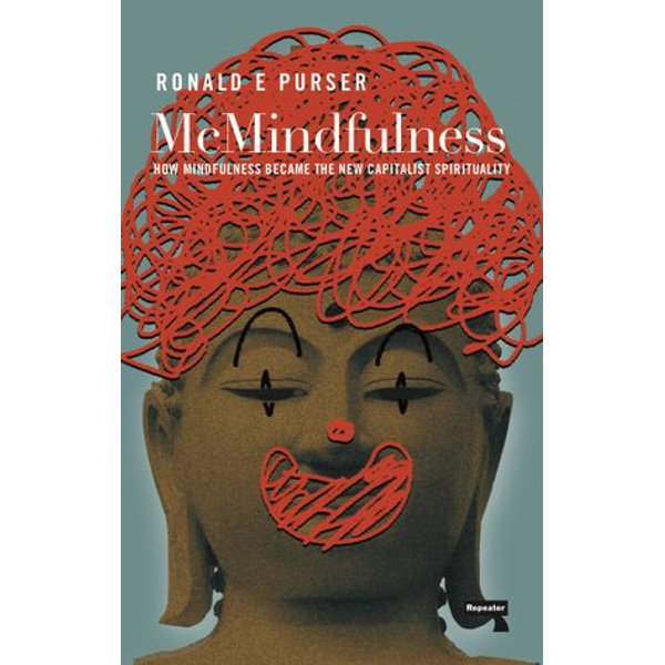 McMindfulness - Ronald Purser | Karta-nauczyciela.org