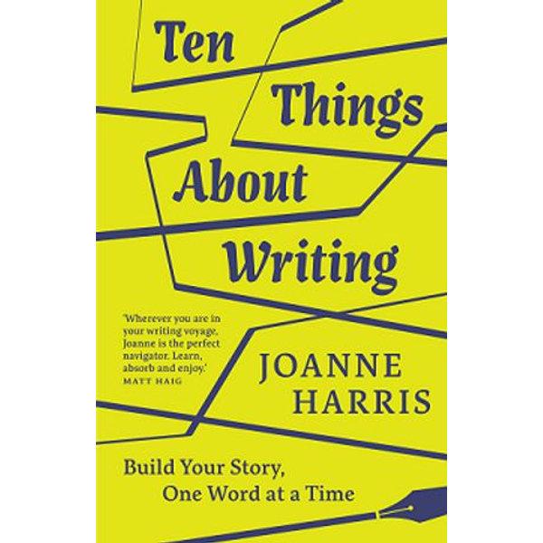 Ten Things About Writing - Joanne Harris | Karta-nauczyciela.org