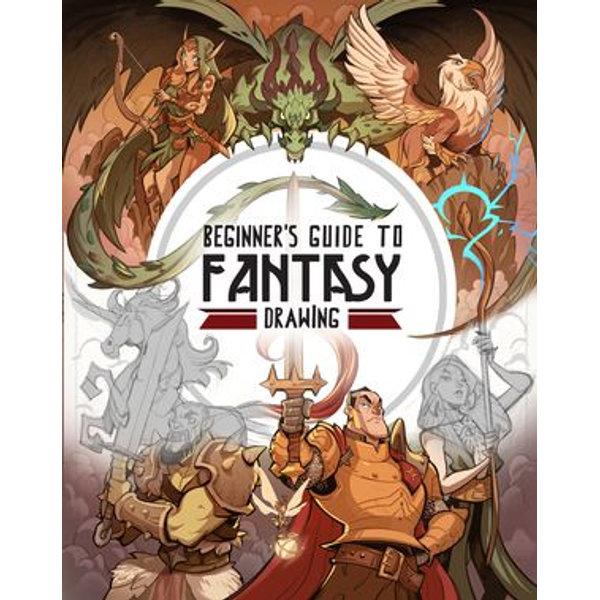 Beginner's Guide to Fantasy Drawing - 3dtotal Publishing (Editor) | Karta-nauczyciela.org