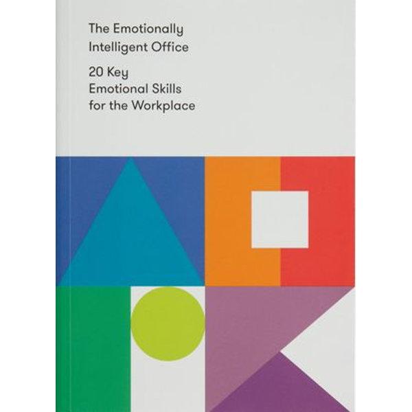 The Emotionally Intelligent Office - The School of Life | Karta-nauczyciela.org