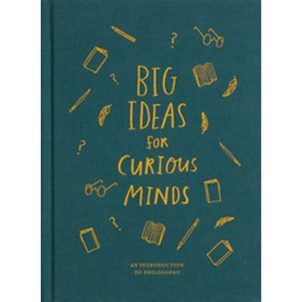 Big Ideas for Curious Minds - The School of Life, Alain de Botton, Anna Doherty (Illustrator) | 2020-eala-conference.org