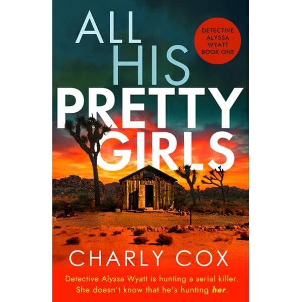 All His Pretty Girls - Charly Cox | Karta-nauczyciela.org