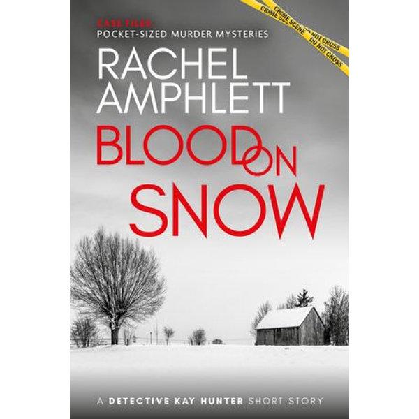 Blood on Snow - Rachel Amphlett | 2020-eala-conference.org