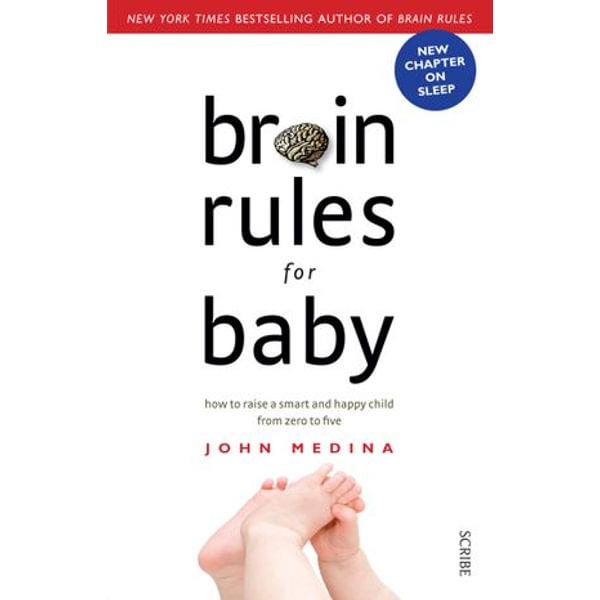 Brain Rules for Baby - John Medina | Karta-nauczyciela.org
