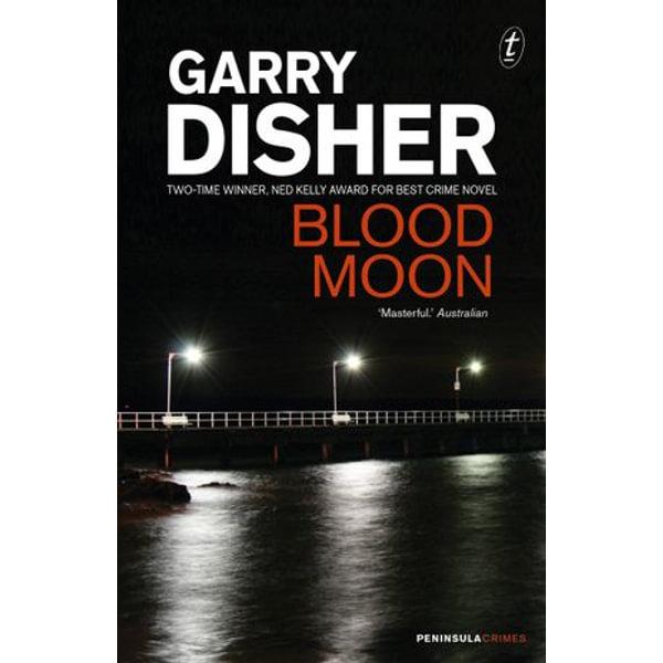Blood Moon - Garry Disher | Karta-nauczyciela.org