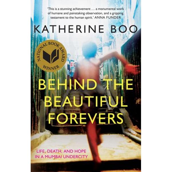 Behind the Beautiful Forevers: life, death, and hope in a Mumbai undercity - Katherine Boo   Karta-nauczyciela.org