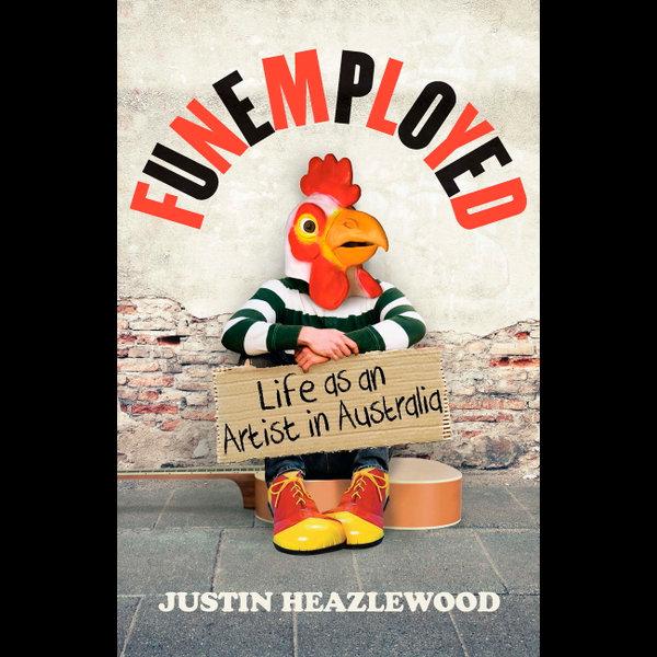 Funemployed - Justin Heazlewood   2020-eala-conference.org