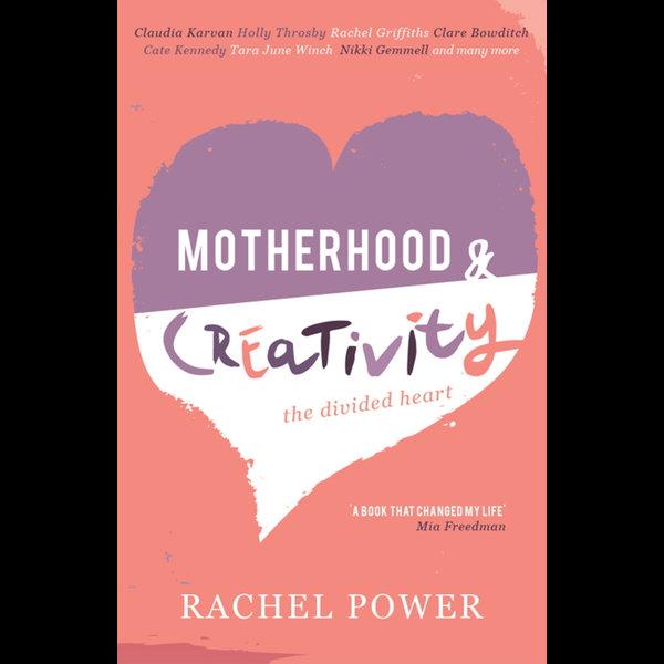 Motherhood and Creativity - Edited by Rachel Power | Karta-nauczyciela.org