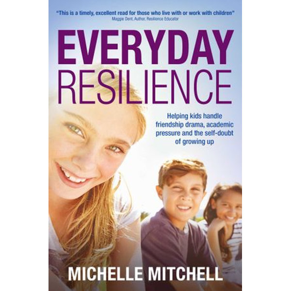 Everyday Resilience - Michelle Mitchell | Karta-nauczyciela.org
