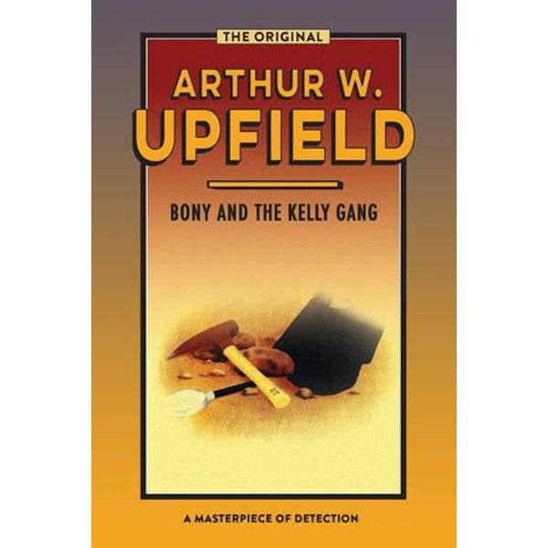 Bony and the Kelly Gang - Arthur W. Upfield | Karta-nauczyciela.org