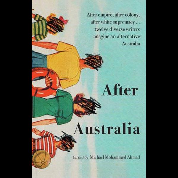 After Australia - Michael Mohammed Ahmad (Editor)   Karta-nauczyciela.org