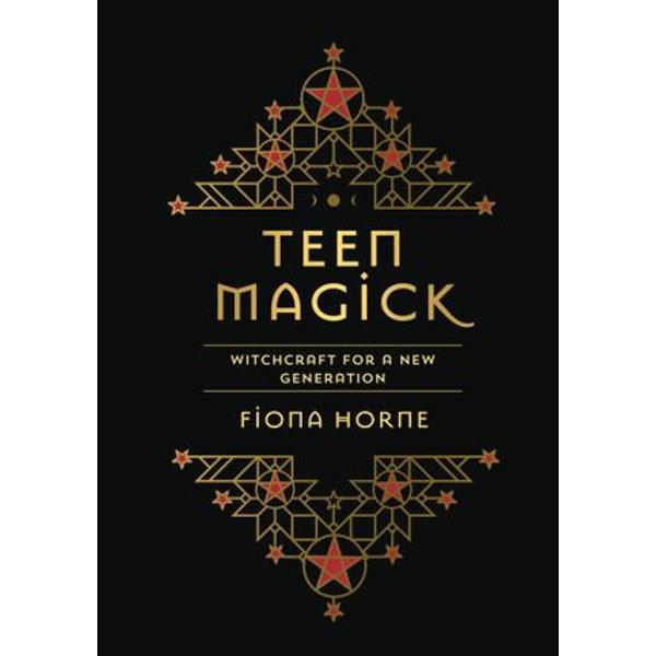 TEEN MAGICK - Fiona Horne   2020-eala-conference.org