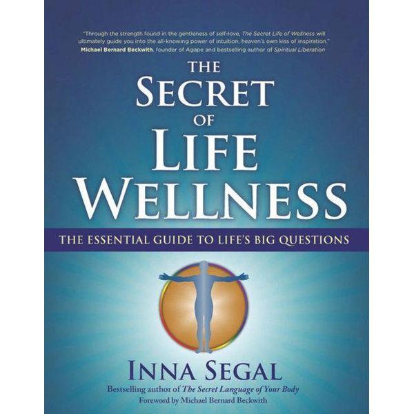 The Secret of Life Wellness - Inna Segal | Karta-nauczyciela.org