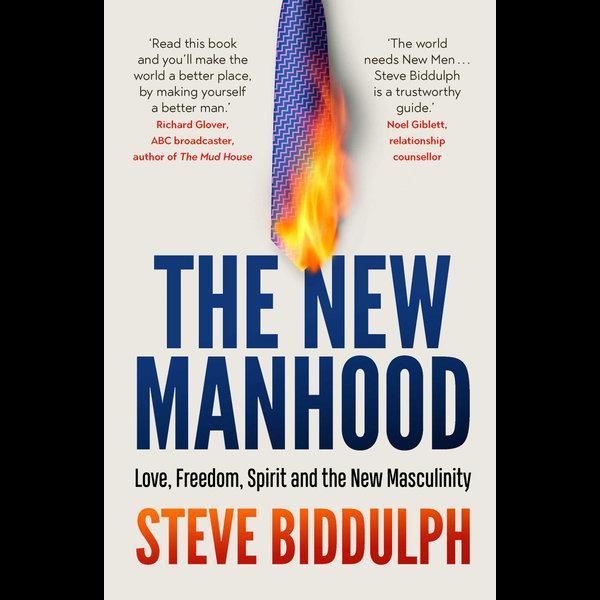 The New Manhood - Steve Biddulph | Karta-nauczyciela.org