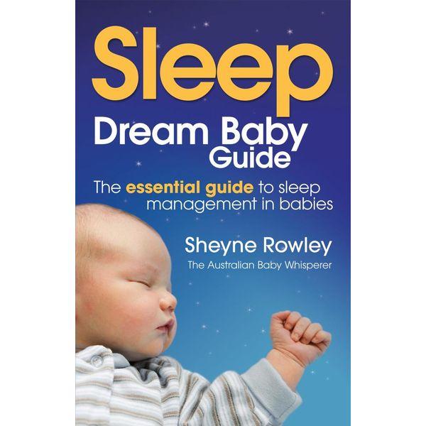 Dream Baby Guide - Sheyne Rowley   Karta-nauczyciela.org