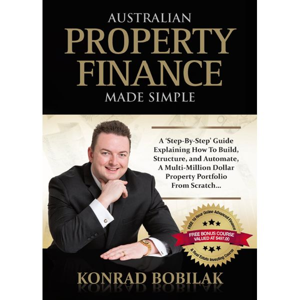 Australian Property Finance Made Simple - Konrad Bobilak | 2020-eala-conference.org