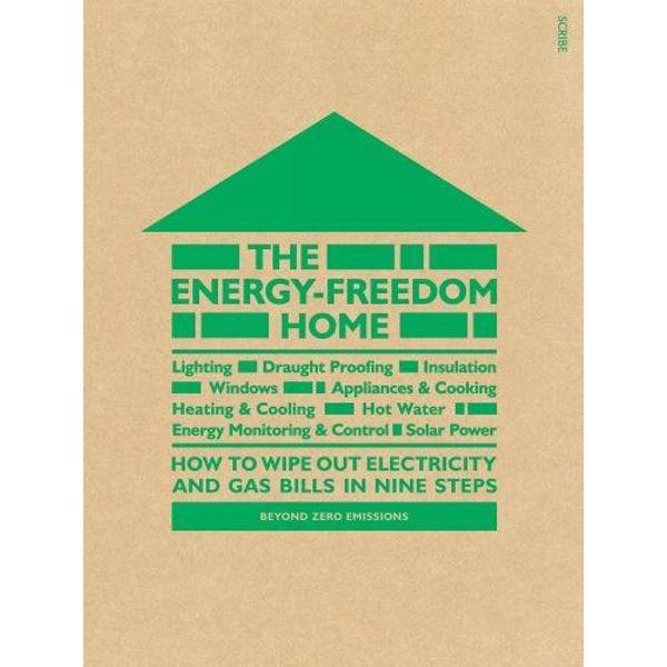 The Energy-Freedom Home - Beyond Zero Emissions | Karta-nauczyciela.org