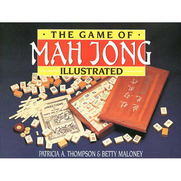 Game of Mah Jong Illustrated - Patricia A. Thompson   Karta-nauczyciela.org