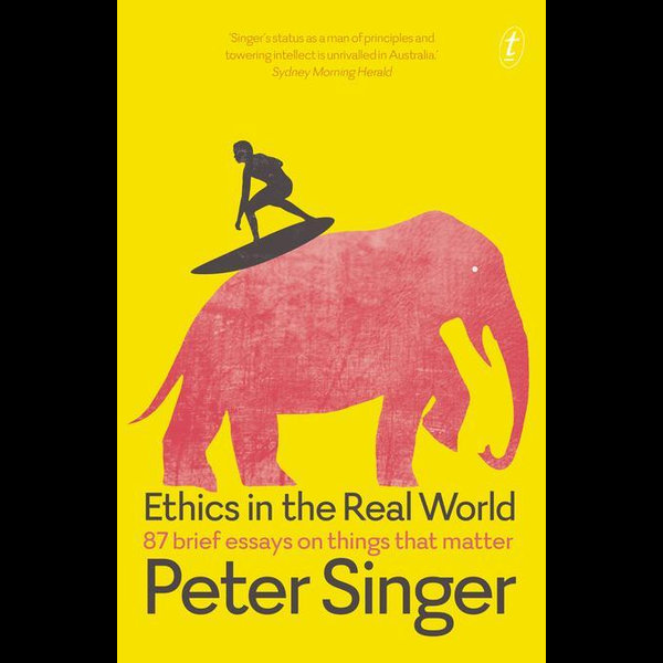 Ethics in the Real World - Peter Singer | Karta-nauczyciela.org