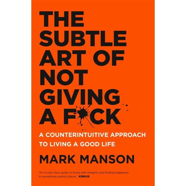 The Subtle Art of Not Giving a F*ck - Mark Manson | Karta-nauczyciela.org