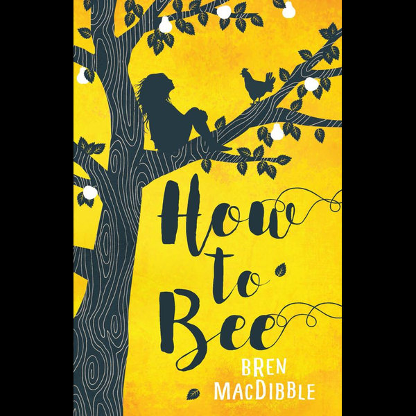How to Bee - Bren MacDibble | Karta-nauczyciela.org