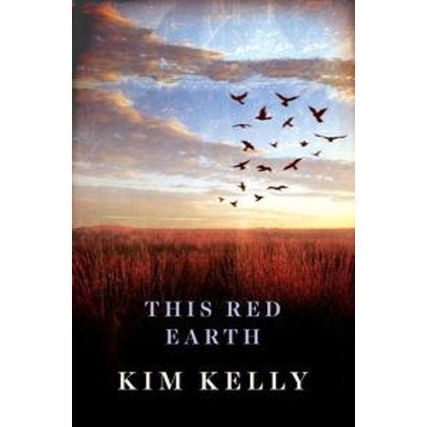 This Red Earth - Kim Kelly   Karta-nauczyciela.org