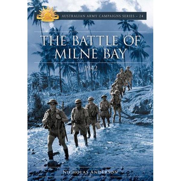 The Battle of Milne Bay 1942 - Nicholas Anderson   Karta-nauczyciela.org