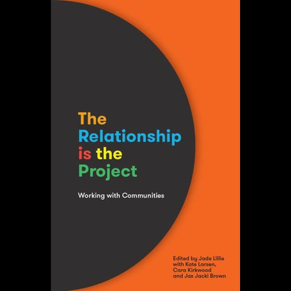 The Relationship is the Project - Jade Lillie | Karta-nauczyciela.org