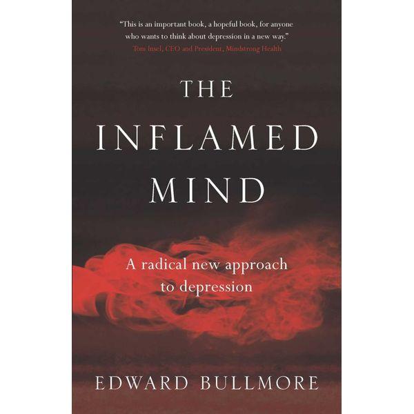 The Inflamed Mind - Edward Bullmore   Karta-nauczyciela.org