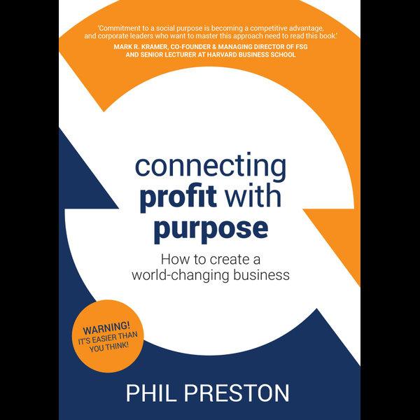 Connecting Profit with Purpose - Phil Preston | Karta-nauczyciela.org