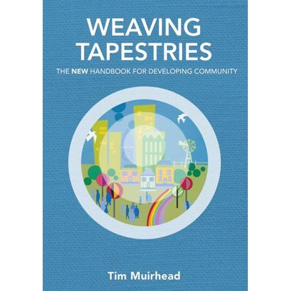 Weaving Tapestries - Tim Muirhead | 2020-eala-conference.org
