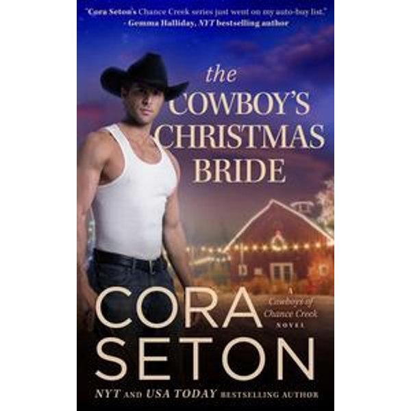 The Cowboy's Christmas Bride - Cora Seton | Karta-nauczyciela.org