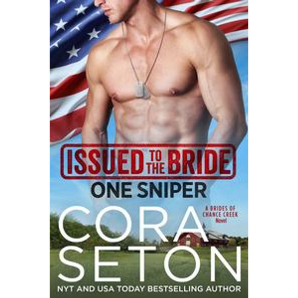 Issued to the Bride One Sniper - Cora Seton | 2020-eala-conference.org