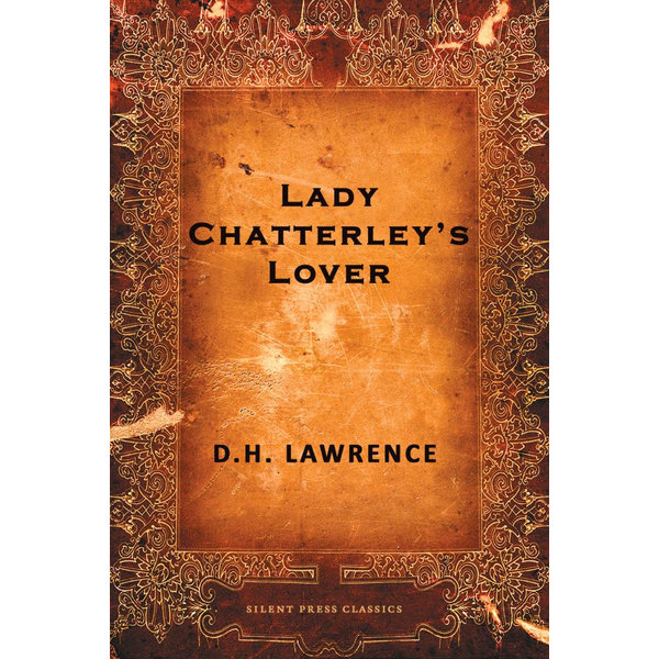 Lady Chatterley's Lover - D. H. Lawrence | 2020-eala-conference.org