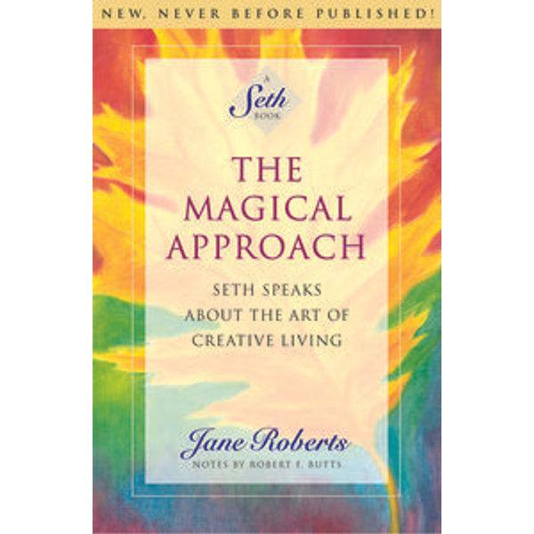 The Magical Approach - Jane Roberts, Notes by Robert F. Butts | Karta-nauczyciela.org
