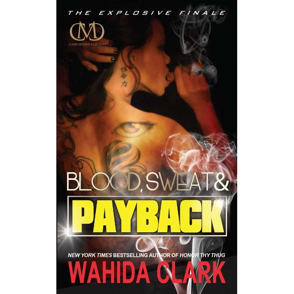 Blood, Sweat & Payback - Wahida Clark   Karta-nauczyciela.org