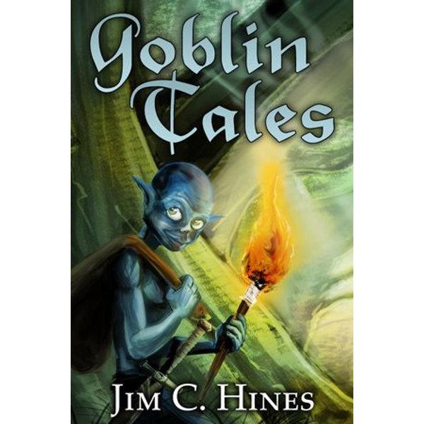 Goblin Tales - Jim C. Hines | Karta-nauczyciela.org