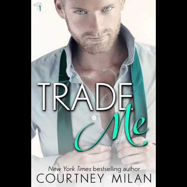 Trade Me - Courtney Milan | Karta-nauczyciela.org
