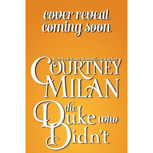 The Duke Who Didn't - Courtney Milan | Karta-nauczyciela.org