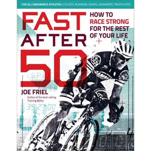 Fast After 50 - Joe Friel | 2020-eala-conference.org