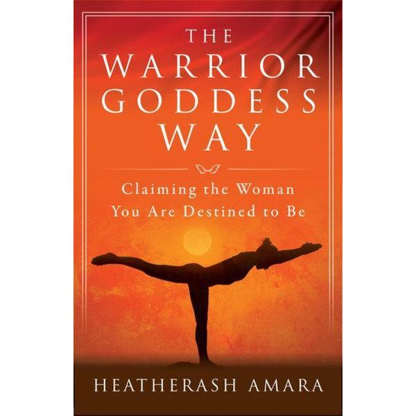 The Warrior Goddess Way - HeatherAsh Amara   Karta-nauczyciela.org