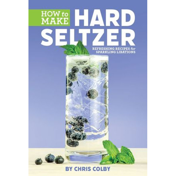 How to Make Hard Seltzer - Chris Colby   2020-eala-conference.org