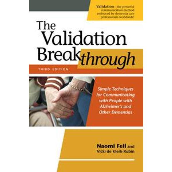 The Validation Breakthrough, Third Edition - Naomi Feil, Vicki de Klerk-Rubin   Karta-nauczyciela.org