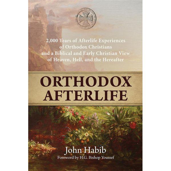 Orthodox Afterlife - John Habib | 2020-eala-conference.org