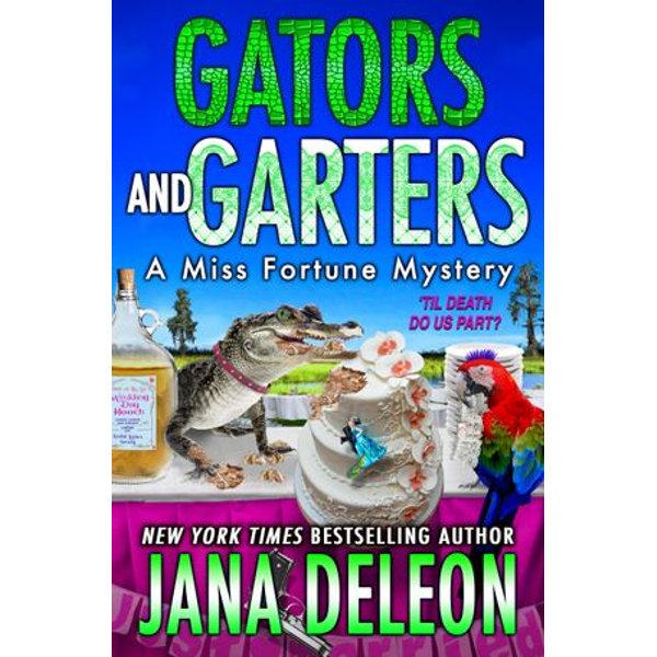 Gators and Garters - Jana DeLeon | Karta-nauczyciela.org