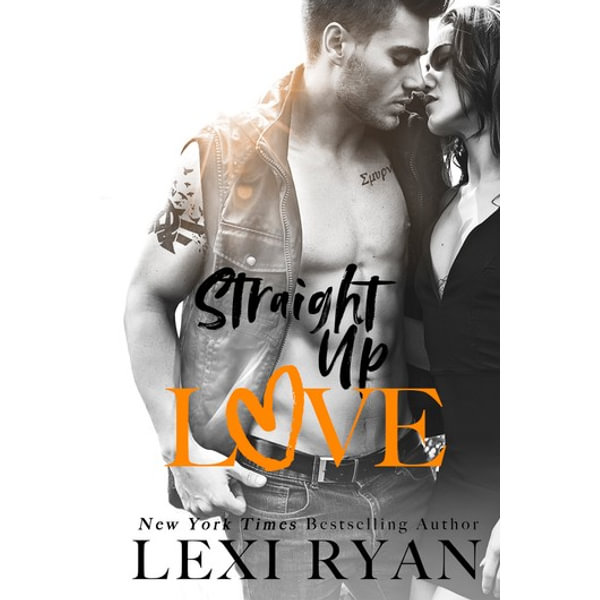 Straight Up Love - Lexi Ryan   2020-eala-conference.org