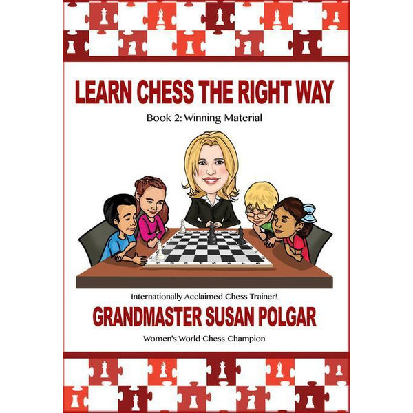 Learn Chess the Right Way - Susan Polgar   Karta-nauczyciela.org