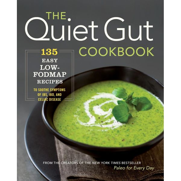The Quiet Gut Cookbook - Sonoma Press | 2020-eala-conference.org