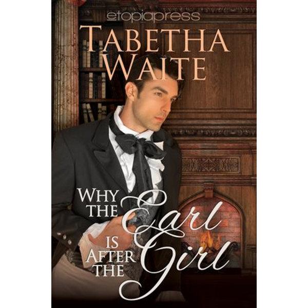 Why the Earl is After the Girl - Tabetha Waite | Karta-nauczyciela.org