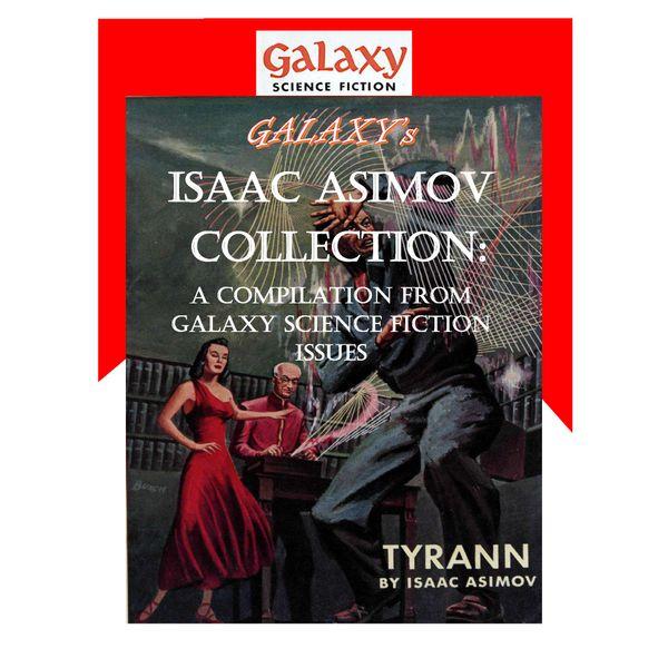 Galaxy's Isaac Asimov Collection Volume 1 - Isaac Asimov, MDP Publishing (Editor) | Karta-nauczyciela.org